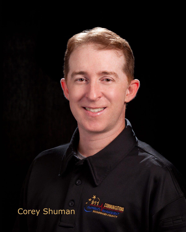Corey Shuman, Telecommunicator